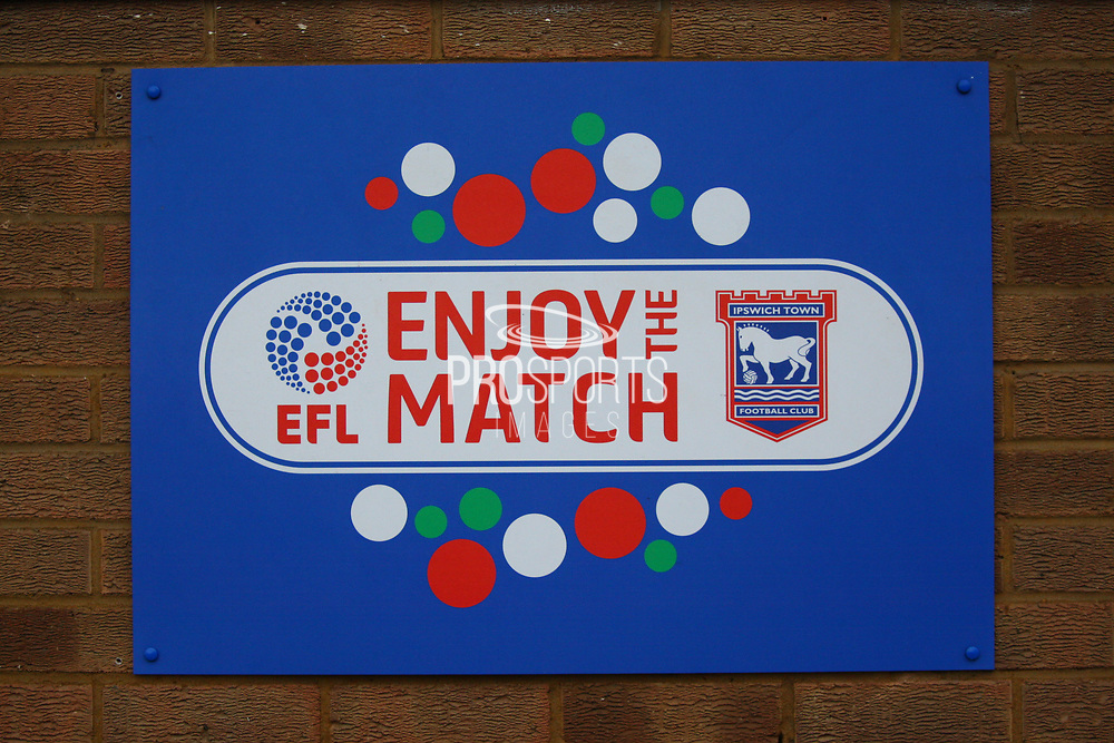 Enjoy the match sign during the EFL Sky Bet Championship match between Ipswich Town and Burton Albion at Portman Road, Ipswich, England on 10 February 2018. Picture by John Potts.