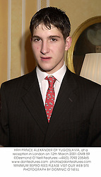 HRH PRINCE ALEXANDER OF YUGOSLAVIA, at a reception in London on 12th March 2001.	OMB 59