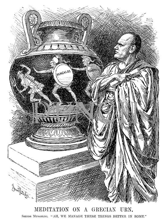 """Meditation on a Grecian Urn. Signor Mussolini. """"Ah, we manage these things better in Rome."""""""