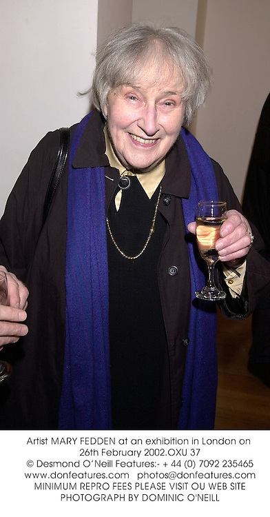 Artist MARY FEDDEN at an exhibition in London on 26th February 2002.			OXU 37