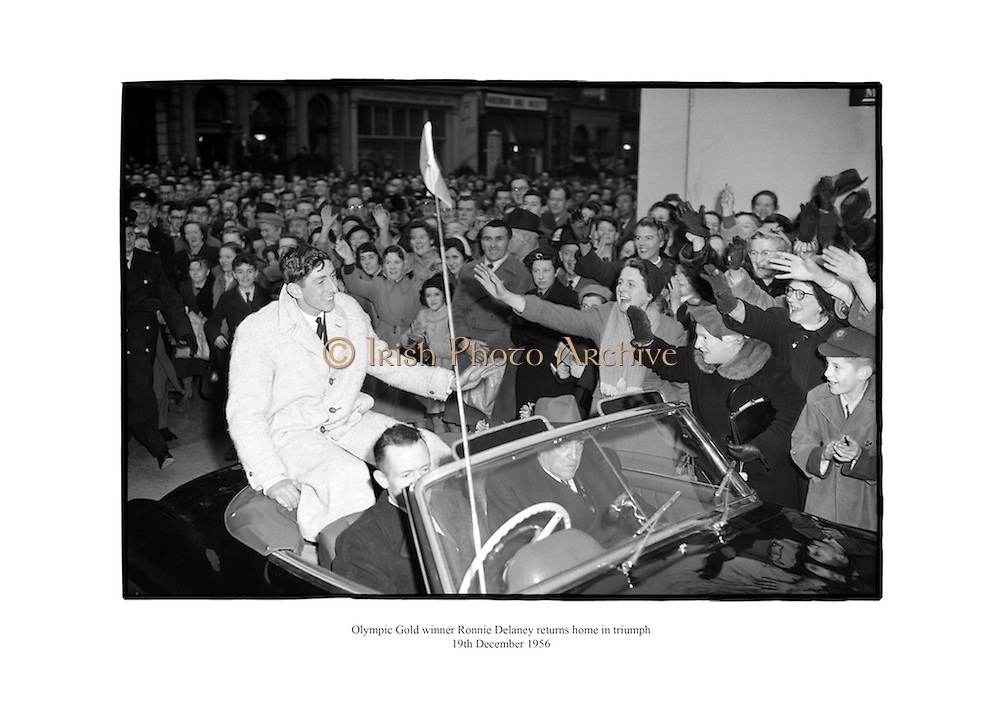 Olympic gold winner Ronnie Delaney returns home in triumph.<br />