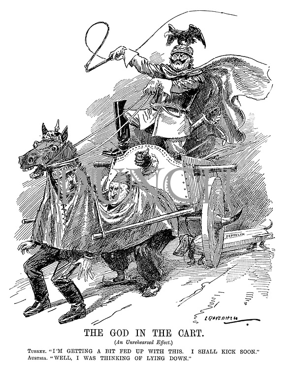 """The God in the Cart. (An unrehearsed effect.) Turkey. """"I'm getting a bit fed up with this. I shall kick soon."""" Austria. """"Well, I was thinking of lying down."""" Kaiser Wilhelm II whips Austria and Turkey as they pull a chariot dressed as horses, with a sausage dog zeppelin following)"""