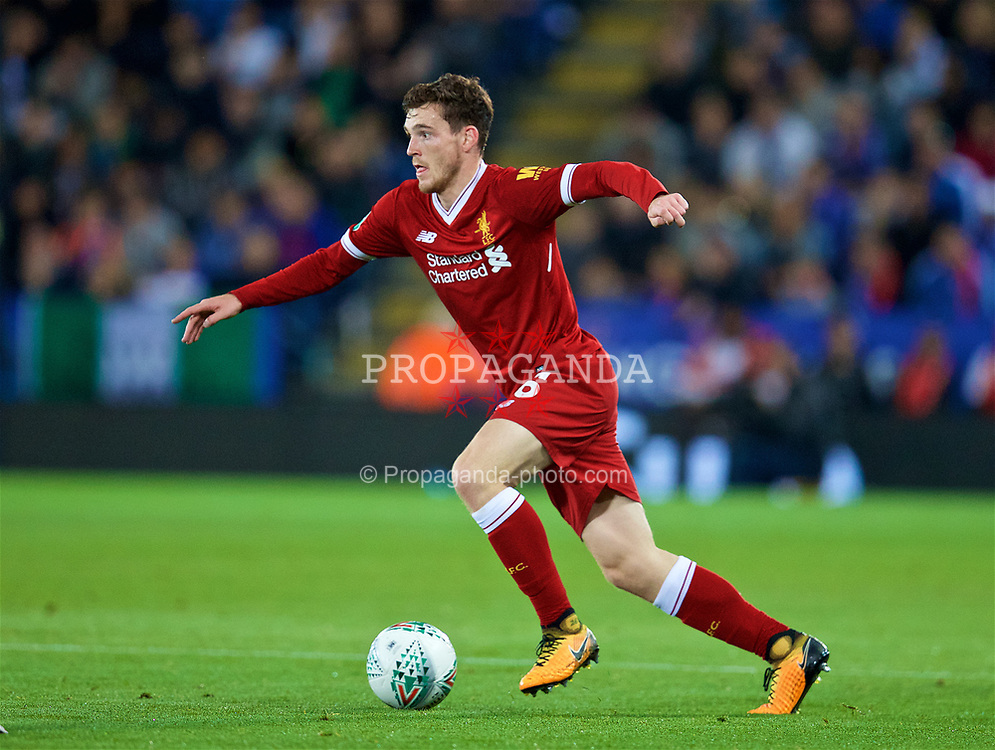 LEICESTER, ENGLAND - Tuesday, September 19, 2017: Liverpool's Andy Robertson during the Football League Cup 3rd Round match between Leicester City and Liverpool at the King Power Stadium. (Pic by David Rawcliffe/Propaganda)