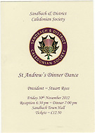 The programme for the Sandbach and District Caledonian Society  St. Andrew's dinner dance held at Sandbach Town Hall, Cheshire, England on St. Andrew's Day. Around 40 people from the Society attended the meal and dance which included a programme of Scottish country dancing. St. Andrew was the patron saint of Scotland and the day was celebrated by Scots worldwide on the 30th November.