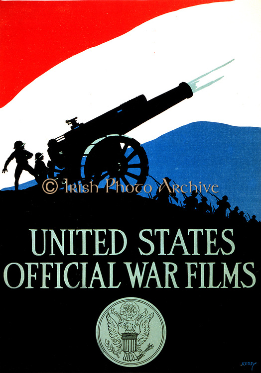 United States official war films [1917] Poster showing silhouette of soldiers and firing cannon against a red, white, and blue sky, with United States seal below. World War I