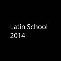 Latin School 2014