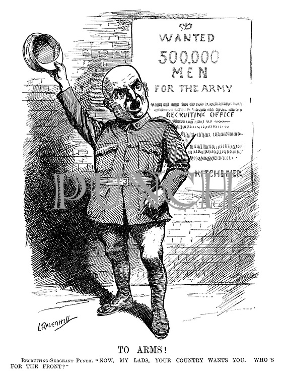 "To Arms! Recruiting-sergeant Punch. ""Now, my lads, your country wants you. Who's for the front?"" (Mr Punch stands infront of the recruitment poster Wanted - 500,000 Men For The Army - Recruiting Office - Kitchener at the start of WW1)"