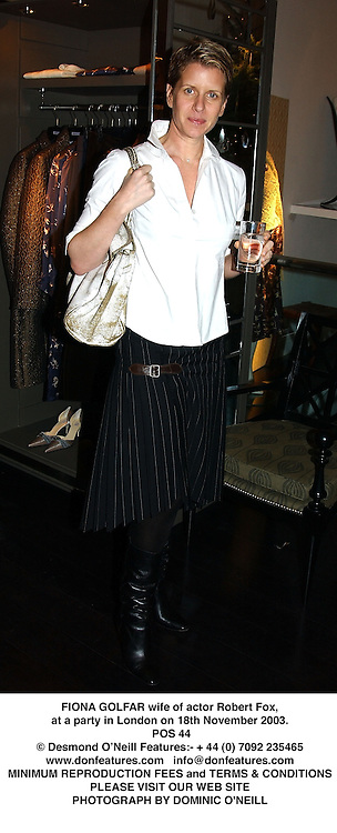 FIONA GOLFAR wife of actor Robert Fox, at a party in London on 18th November 2003.<br /> POS 44