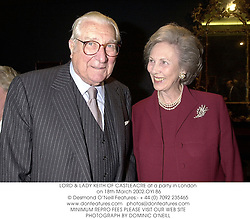 LORD & LADY KEITH OF CASTLEACRE at a party in London on 18th March 2002.OYI 86
