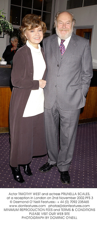 Actor TIMOTHY WEST and actress PRUNELLA SCALES, at a reception in London on 2nd November 2002.PFS 3