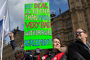 Brexit protestors voice their objections to the handling of Brexit/Brussels negotiations protest on College Greeen in Westminster, the morning after another of Prime Minister Theresa May's Brexit deal votes failed again in Parliament, on 13th March 2019, in London, England.