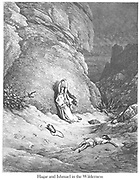 Hagar and Ishmael in the wilderness Genesis 21:17-18 From the book 'Bible Gallery' Illustrated by Gustave Dore with Memoir of Doré and Descriptive Letter-press by Talbot W. Chambers D.D. Published by Cassell & Company Limited in London and simultaneously by Mame in Tours, France in 1866