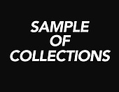 SAMPLES OF COLLECTIONS 1-6