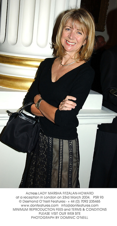 Actress LADY MARSHA FITZALAN-HOWARD at a reception in London on 23rd March 2004. PSR 93