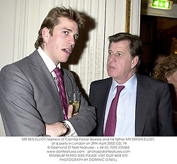 MR BEN ELLIOT nephew of Camilla Parker Bowles and his father MR SIMON ELLIOT, at a party in London on 29th April 2002.	OZL 74