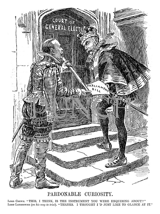 """Pardonable Curiosity. Lord Crewe. """"This, I think is the instrument you were enquiring about?"""" Lord Lansdowne (on his way to trial). """"Thanks. I thought I'd just like to glance at it."""""""