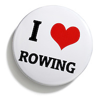 I love rowing button pin on white background