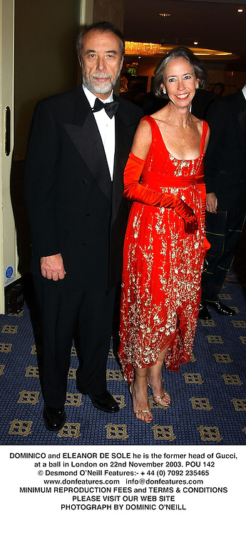 DOMINICO and ELEANOR DE SOLE he is the former head of Gucci, at a ball in London on 22nd November 2003.POU 142