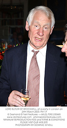 LORD BUTLER OF BROCKWELL, at a party in London on 24th March 2003.	PIH 17