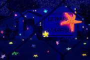 "A ""Beware Of Starfish"" sign is seen in front of a fenced property that is covered with glowing starfish. Blacklight photography."