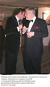 William Cash and Conrad Black,  Duckworth Centenary Dinner. Dorchester, London 14/10/98<br />