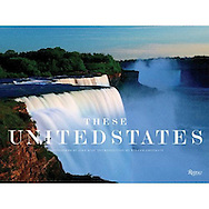 These United States, Signed by Jake Rajs, Introduction by Walter Cronkite, Published by Rizzoli, Midsize Dimensions: 14.4 x 1.1 x 10.8 inches<br />
