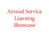 Annual Service and Service Learning Celebration and Showcase