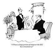 """I'll have a large portion of whatever the EEC has a mountain of."""