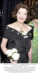 The HON.LADY ROCHE JP  at a fashion show in London on 15th April 2002.			OYY 133
