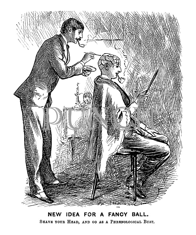 New Idea for a Fancy Ball. Shave your head, and go as a phrenological bust.