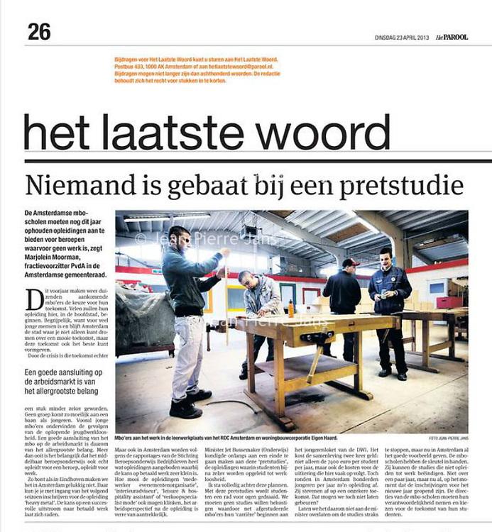 Parool 23 april 2013: Leerwerkplaats, niemand is gebaat bij een pretstudies