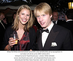 MISS PETRINA KHASHOGGI and MR JOE BAMFORD at a reception in London on 2nd June 2001.	OOU 213