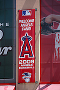 ANAHEIM, CA - APRIL 26:  A banner welcomes fans to the Los Angeles Angels of Anaheim game against the Seattle Mariners at Angel Stadium on Sunday, April 26, 2009 in Anaheim, California.  The Angels shut out the Mariners 8-0.  (Photo by Paul Spinelli/MLB Photos via Getty Images)