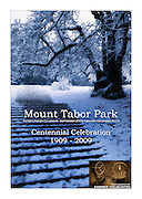"Mount Tabor Park Centennial Calendar for 2009-2010 - 16-month, premium paper, Large format - 13.5"" x 19"" (340mm x 480mm) - full color. All photos © Andrew Haliburton.  http://stores.lulu.com/HaliburtonPhoto"