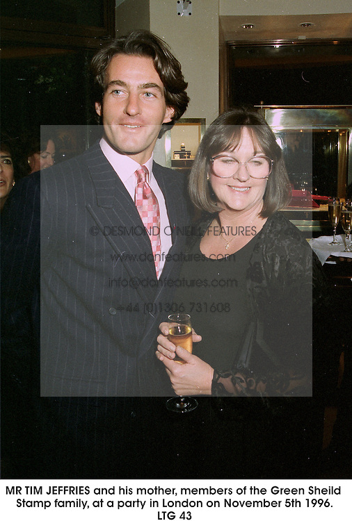 MR TIM JEFFRIES and his mother, members of the Green Sheild Stamp family, at a party in London on November 5th 1996.                                    LTG 43