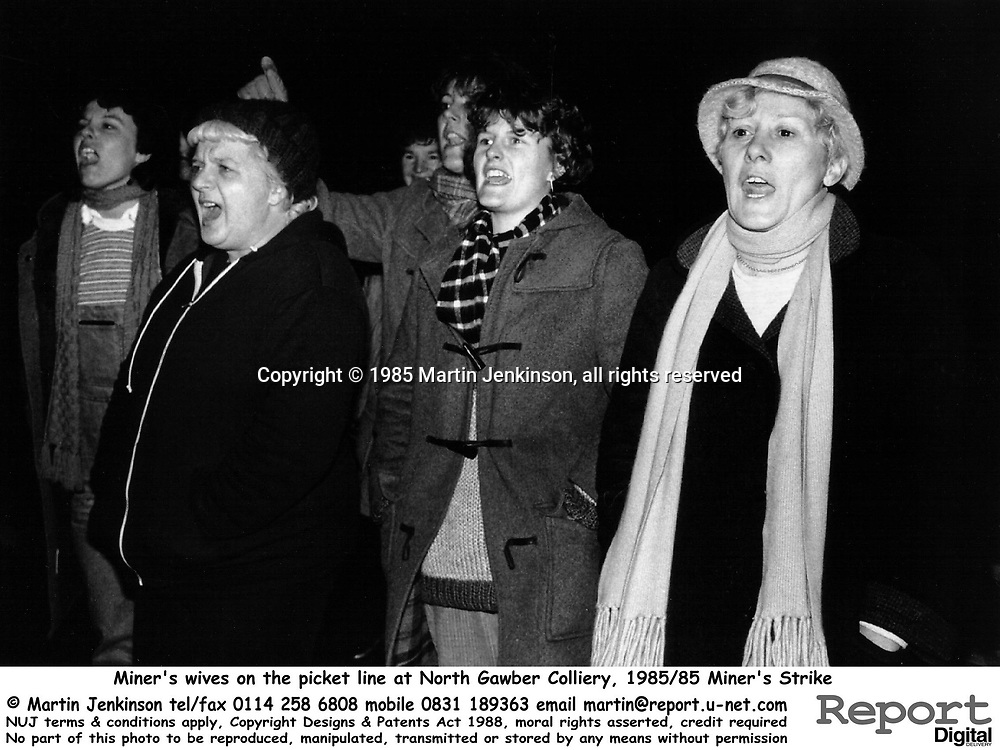 Miner's wives & Women's Support Group members on the picket line at North Gawber Colliery, 1985/85 Miner's Strike.