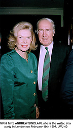 MR & MRS ANDREW SINCLAIR, she is the writer, at a party in London on February 10th 1997.LWJ 40