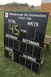 SCOREBOARD BEFORE HEAVY RAIN AND GAME STOPPED FOR  2 HOURS, Wellingborough Old Grammarians v  Kislingbury Cricket Club, Saturday 3rd September 2016
