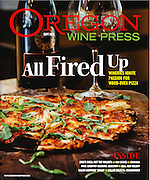 Cover of Oregon Wine Press featuring Oven fired pizza and Left Coast Cellars Pinot Noir at Left Coast Cellars, in Rickreall, Oregon.