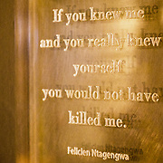 "One of the many memorial quotes in the Kigali Memorial Centre in downtown Kigali, Rwanda. This one, by Felicien Ntagengwa, reads: ""If you knew me and you really knew yourself you would not have killed me."""