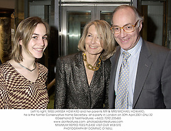 Left to right, MISS LARISSA HOWARD and her parents MR & MRS MICHAEL HOWARD, he is the former Conservative Home Secretary, at a party in London on 30th April 2001.	ONJ 32