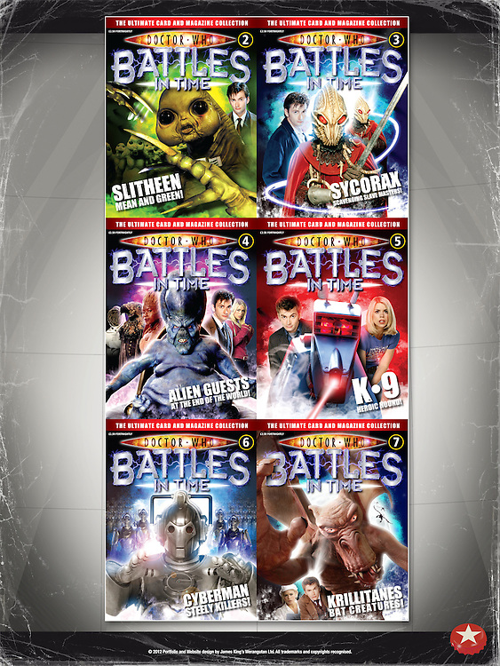 Doctor Who - Battles In Time<br /> Front Covers Issue 2-7<br /> <br /> http://www.battlesintime.com