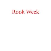 Rook Week