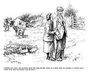 """""""Garge, you and I be coorting now for nigh on ten year, it's 'bout time we thoort o' getting wed."""" """"Aye, lass, but 'oo would 'ave us now?"""""""