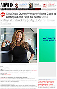 Wendy Williams,  AdWeek Magazine, 2015