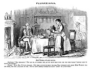 "Flunkeiana. Enter Thomas, who gives warning. Gentlemen. ""Oh, certainly! You can go, of course; But, as you have been with me for nine years, I should like to know the reason."" Thomas. ""Why, sir, it's my feelins. You used always to read prayers, sir, yourself - and since Miss Wilkins has bin here, she bin a reading of 'em. Now I can't  bemean myself sayin 'Amen' to a guv'ness."""