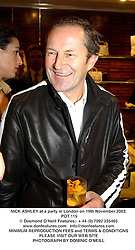 NICK ASHLEY at a party in London on 19th November 2003.POT 115