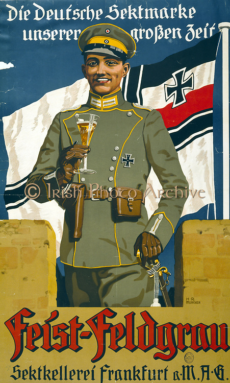 Poster of a German Army officer holding glass of sekt (champagne) with name Feist Sekt on it.  Patriotic advertisement for Feist Sektkellerei, Frankfurt am Main, 1917, using the glamour appeal of  officer wearing Iron Cross .