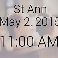 St Ann 2015 First Comm May 2, 2015 11:00AM