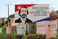 Revolutionary sign in Guantanamo, Cuba.